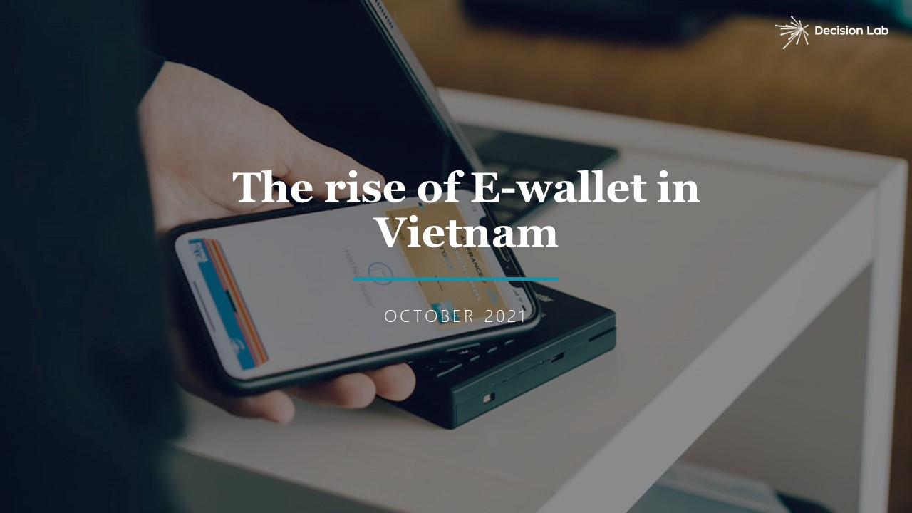 The Rise of E-wallet Vietnam